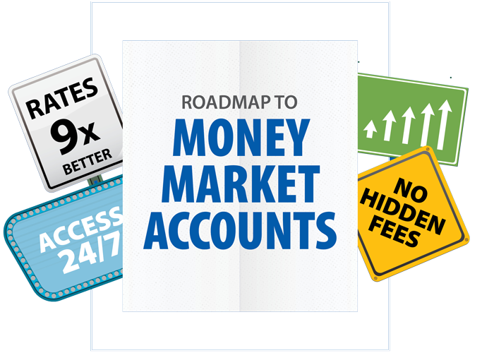 9x Better Rates Road Map to Money Market Accounts