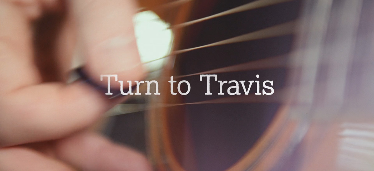 Turn to Travis - Grab Life's Moments